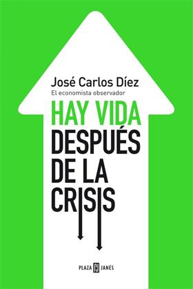 Portada del libro: Hay vida después de la crisis.